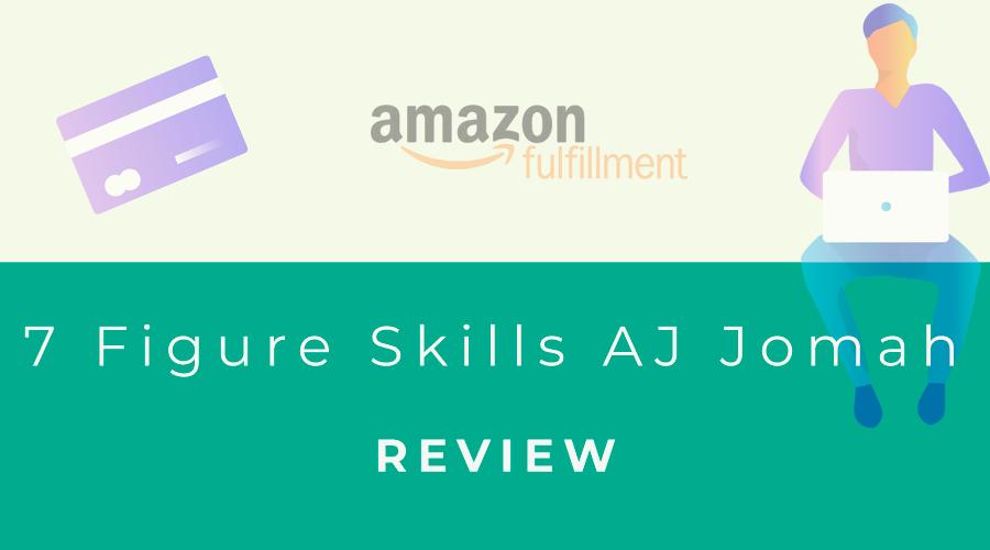7 Figure Skills AJ Jomah
