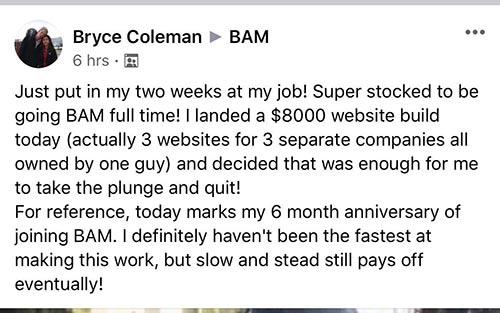 quit job after 6 months of BAM