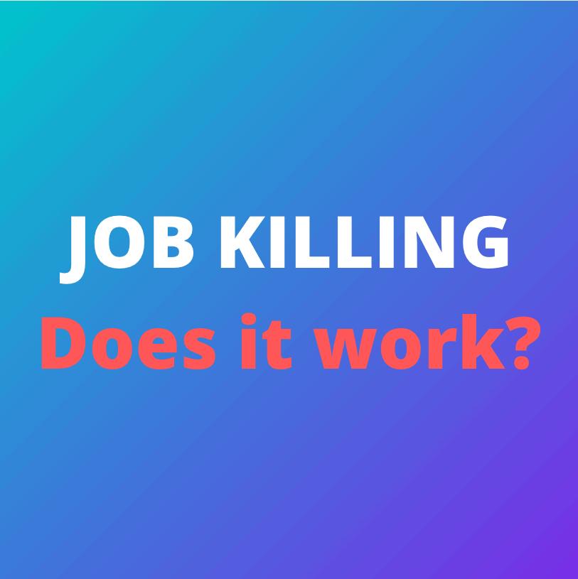 job killing